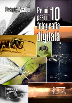 Primii 10 paşi în fotografia digitală