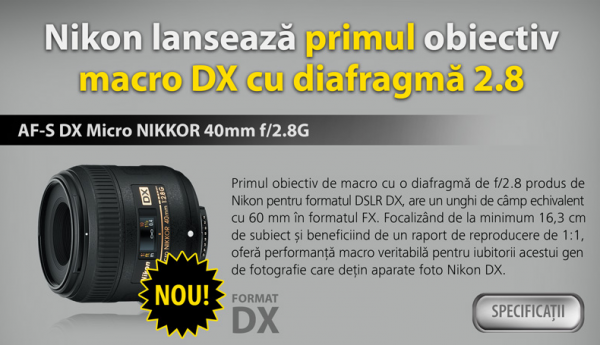 Lansare AF-S DX Micro Nikkor 40mm f 2.8G