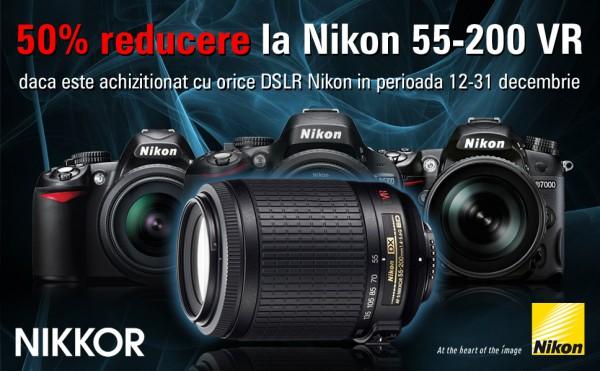50% reducere la Nikon 55-200VR dacă e achiziționat alături de orice alt D-SLR Nikon
